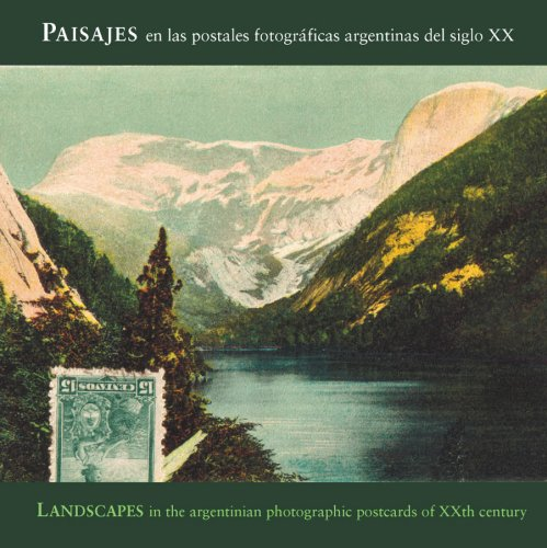 Landscapes in the Early 1990s: Argentine Photo Postcards