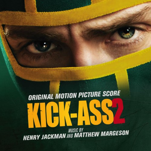 Kick-Ass 2 (Original Motion Pi...