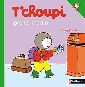 "Afficher ""T'choupi prend le train"""