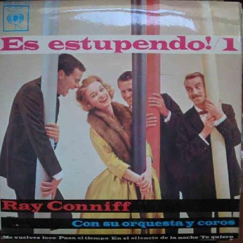 Antiguo Vinilo - Old Vinyl : RAY CONIFF : Me vuelves loco; Pasa el tiempo; En el silencio de la noche; Te quiero