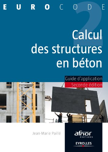 Calcul des structures en béton: Guide d'application