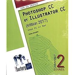 Photoshop CC et Illustrator CC (édition 2017) - Coffret de 2 livres