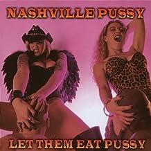 Let Them Eat Pussy ( Ltd. ) [Import anglais]