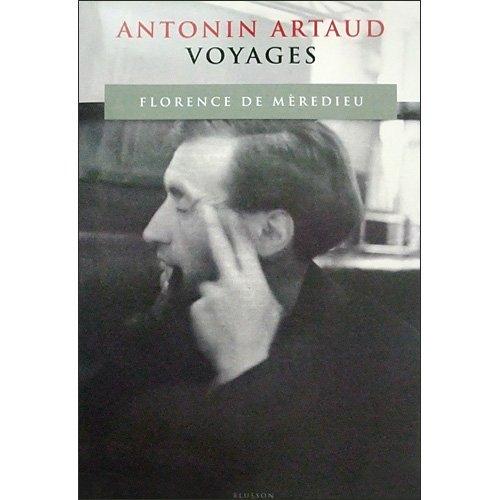 Antonin Artaud : Voyages