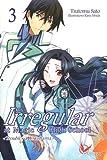 The Irregular at Magic High School, Tome 3 - Troubles à Yokohama