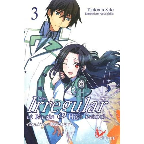 The Irregular at Magic High School, Tome 3 : Troubles à Yokohama