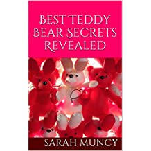 Best Teddy Bear Secrets Revealed (English Edition)