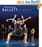 Martin Schläpfer - Ballett am Rhein 2017