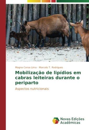 Mobilização de lipídios em cabras leiteiras durante o periparto por Coroa Lima Magna