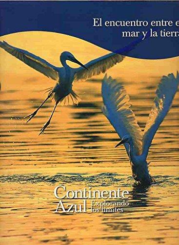 Continente azul: En encuentro entre el mar y la tierra: Vol.2