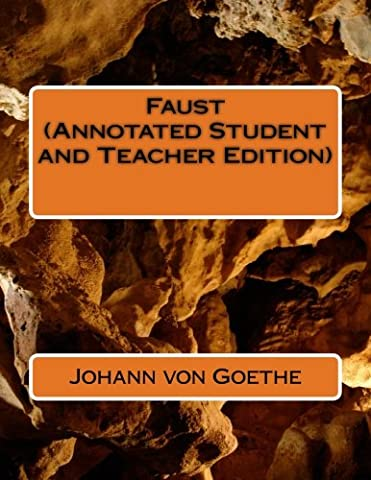Faust (Annotated Student and Teacher Edition)