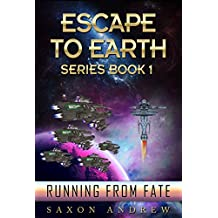 Escape to Earth-Running From Fate (English Edition)