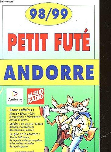 Petit Fûté Andorres. Edition 1998-1999