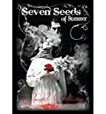 [ Seven Seeds of Summer By Gadoury, Chantal (Author) Apr- 2014 ]
