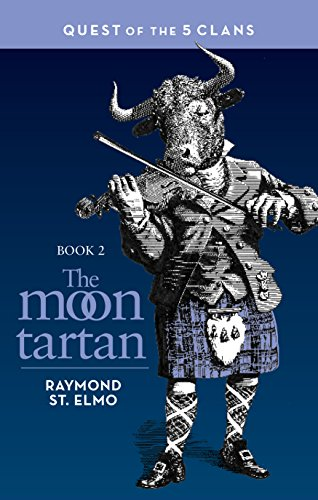 The Moon Tartan: Quest of the Five Clans (English Edition)
