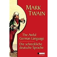 Die Schreckliche Deutsche Sprache the a