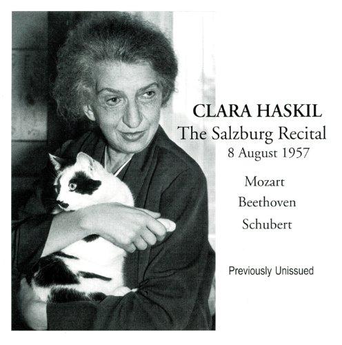 Clara Haskil The Salzburg Recital, 8 August 1957