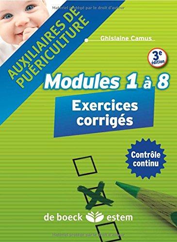 Auxiliaires de puriculture - modules 1  8 : Exercices corrigs