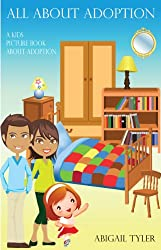 Children's Book About Adoption: A Kids Picture Book About Adoption With Photos and Fun Facts (English Edition)