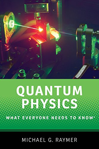 Quantum Physics: What Everyone Needs to Know® por Michael Raymer