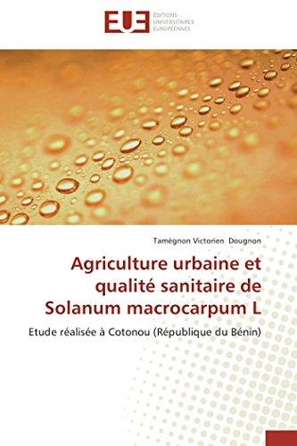 Agriculture urbaine et qualité sanitaire de solanum macrocarpum l (OMN.UNIV.EUROP.)