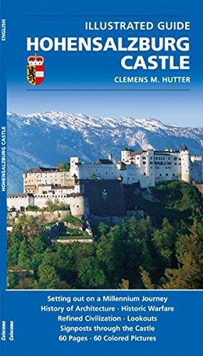 Hohensalzburg Castle: Setting out on a Millennium Journey (Castle Hohensalzburg)