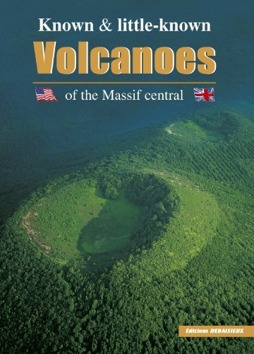 Know & little-known volcanoes of the Massif Central by Francis Debaisieux (2004-04-01) par Francis Debaisieux