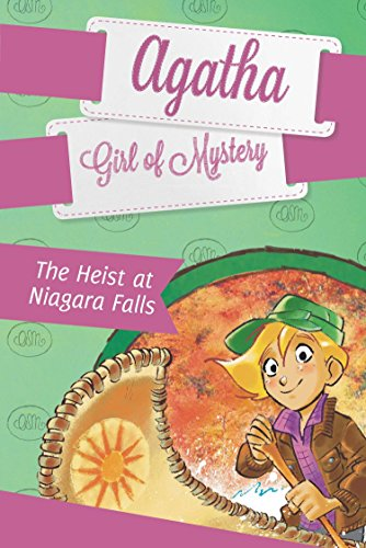 The Heist at Niagara Falls (Agatha Girl of Mystery) por Steve Stevenson