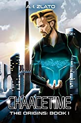 Chaacetime:  The Origins - Book 1: A thrilling Hard Science Fiction Detective Trilogy (The Space Cycle - A Metaphysical & Hard Science Fiction Series) (English Edition)