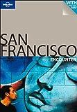 San Francisco Encounter (Lonely Planet Encounter) - Alison Bing