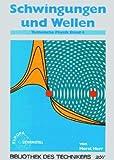 Image de Technische Physik, 5 Bde., Bd.4, Schwingungen und Wellen