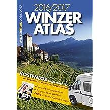 WINZERATLAS 2016/2017: Kostenlos übernachten auf Reisemobil-Stellplätzen bei Winzern und Straußwirtschaften