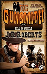 Hell on Wheels (The Gunsmith Book 54)