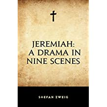 Jeremiah: A Drama in Nine Scenes (English Edition)