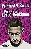 Das Herz der Leopardenkinder: Roman
