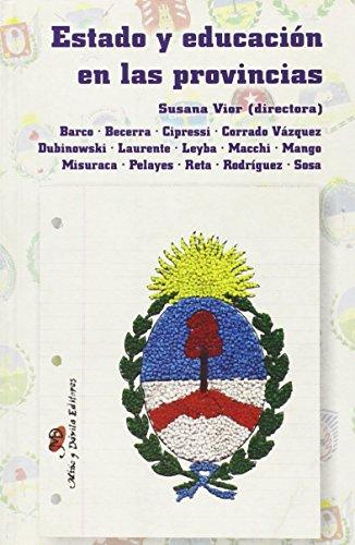 Estado y educación en las provincias (Compas) por Susana Vior (Dir.)