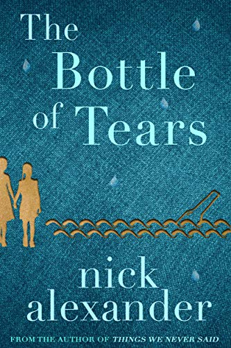 The Bottle of Tears: A moving family drama (English Edition)
