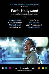 Paris-Hollywood ou le rêve français du cinéma américain