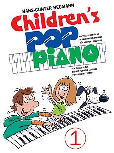 Children's Pop Piano 1. Poppige Spielstücke in leichtester Fassung für Klavier/Keyboard