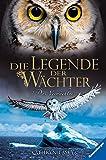 Die Legende der Wächter, Band 9: Das Vermächtnis
