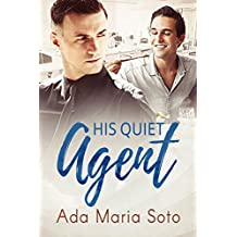 His Quiet Agent (English Edition)