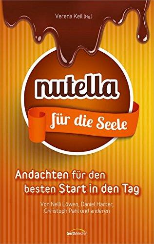 nutella-fur-die-seele-andachten-fur-den-besten-start-in-den-tag