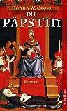 'Die Päpstin: Roman' von Donna W. Cross