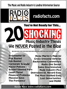 20 Shocking Music Industry Things Never Posted in the Blog (RadioFacts.com Book 1) (English Edition) par [Ross, Kevin]