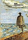 Dandys et excentriques par Grozdanovitch