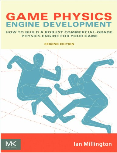 Game Physics Engine Development: How to Build a Robust Commercial-Grade Physics Engine for your Game (English Edition)