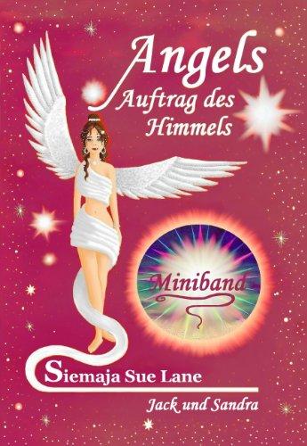 Jack und Sandra: Miniband (Angels - Auftrag des Himmels 8)