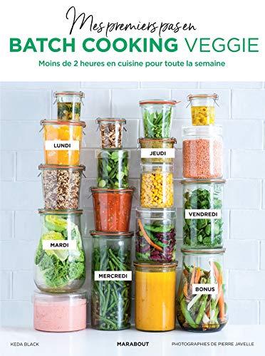 Mes premiers pas en batch cooking veggie