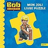 Bob le Bricoleur - Mon joli livre puzzle