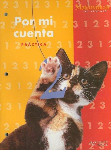 Matematicas Mi Ventaja Por Mi Cuenta Cuaderno de Practica (Matematicas Mi Ventaja 99y016)